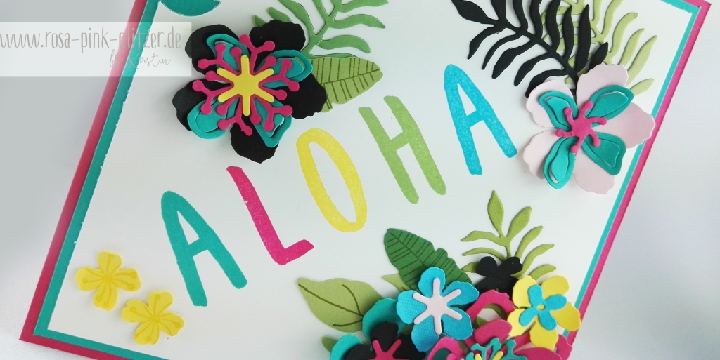 Stampin up Landshut - Hawaii Party Aloha Botanical Blooms 6