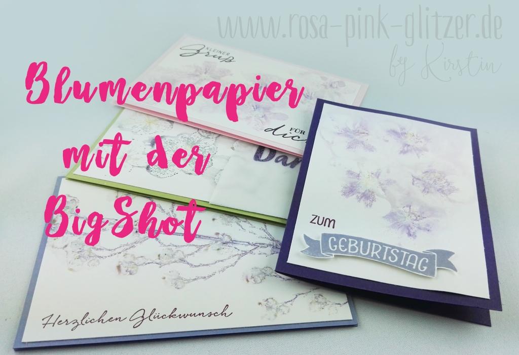stampin-up-landshut-echte-blumen-bigshot-blumenpapier-8