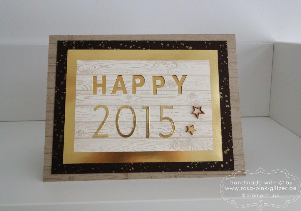 Stampin up Landshut - Karte Silvester Neujahr 2015 rustikal Hardwood 1