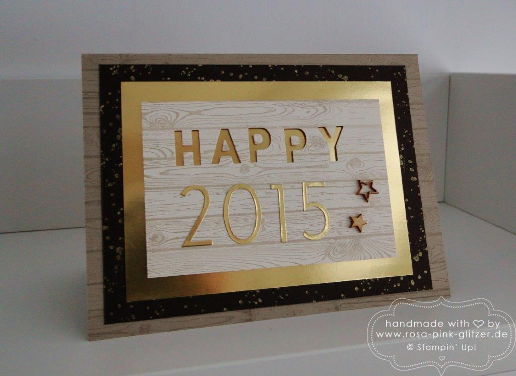 Stampin up Landshut - Karte Silvester Neujahr 2015 rustikal Hardwood 2