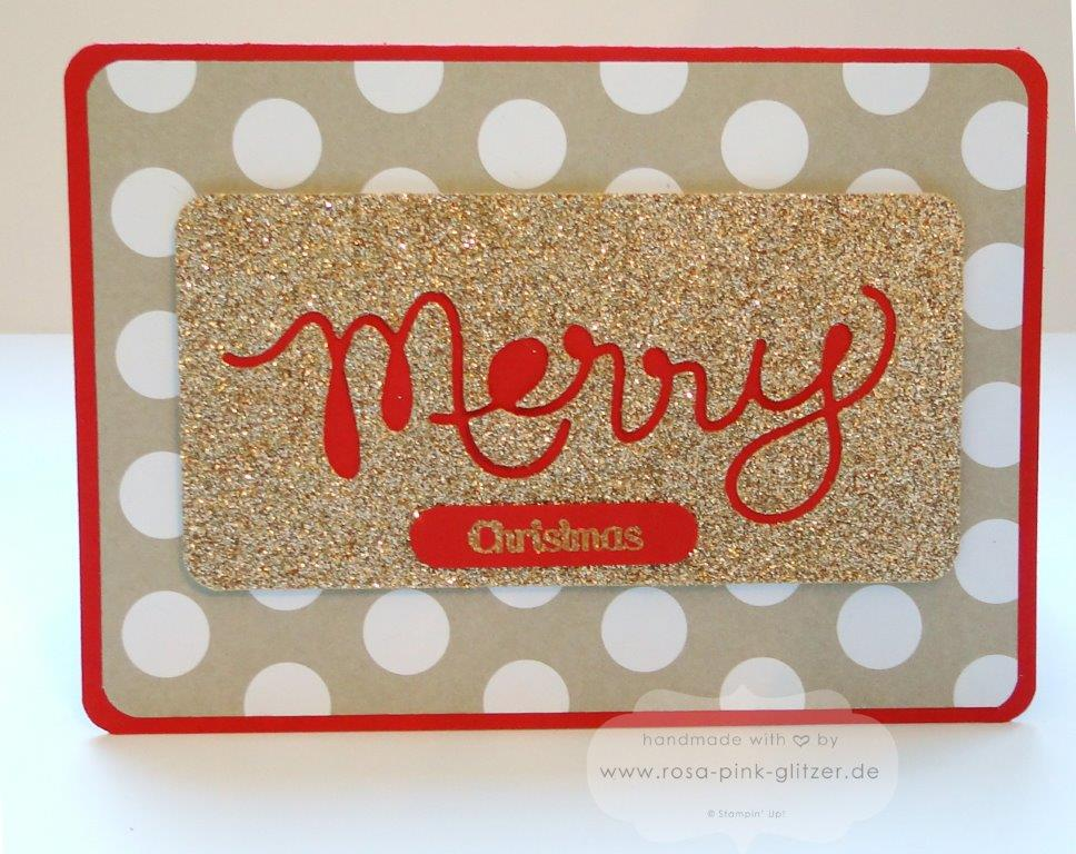 Stampin up Landshut - Merry Christmas in gold und glitzer